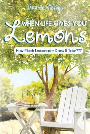 When Life Gives You Lemons: How Much Lemonade Does It Take???
