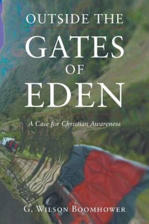 Outside the Gates of Eden: A Case for Christian Awareness