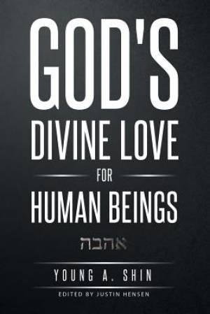 God's Divine Love for Human Beings