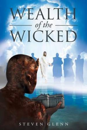 Wealth Of The Wicked