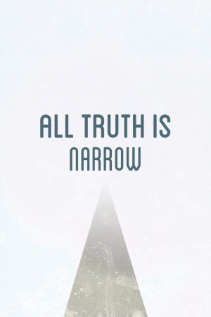 All Truth Is Narrow (Pack Of 25)