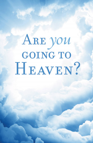 Are You Going To Heaven Tracts Pack of 25