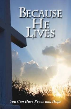 Because He Lives (Pack Of 25)