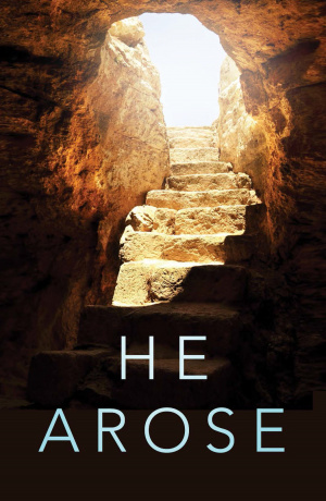 He Arose (Pack Of 25)