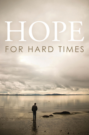 Hope For Hard Times - Tracts - Pack Of 25