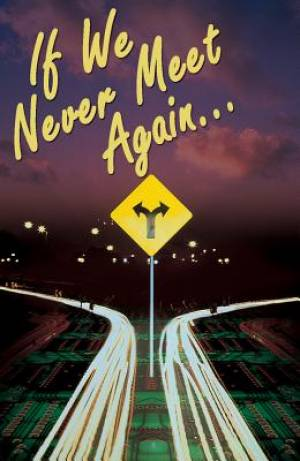 If We Never Meet Again (Pack Of 25)