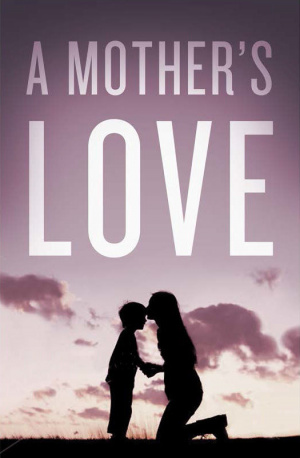 A Mothers Love Tracts - Pack Of 25