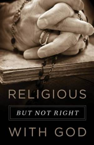 Religious, But Not Right With God (Pack Of 25)