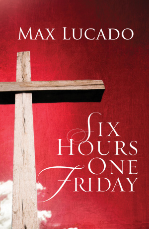 Six Hours One Friday Tracts