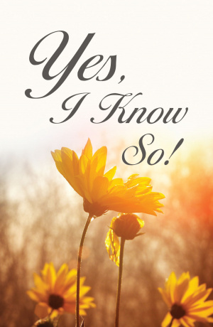 Yes, I Know So! (Pack Of 25)