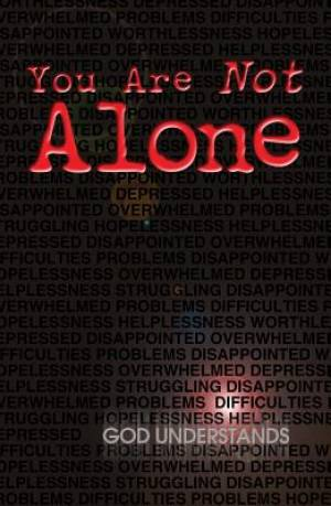 You Are Not Alone (Pack Of 25)