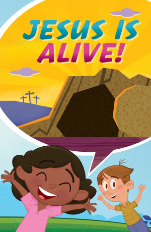 Jesus Is Alive...Happy Easter! (Ats) (Pack Of 25)