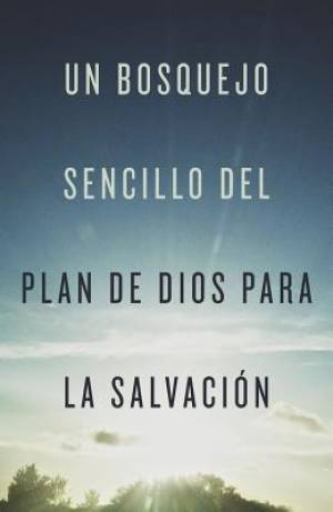 Simple Outline Of God'S Way Of Salvation (Spanish, Pack Of