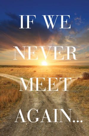 If We Never Meet Again (Ats) (Pack Of 25)