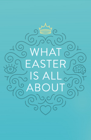What Easter Is All About (Pack Of 25)