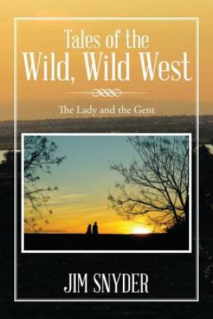 Tales of the Wild, Wild West