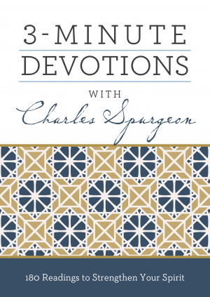 3 Minute Devotions with Charles Spurgeon