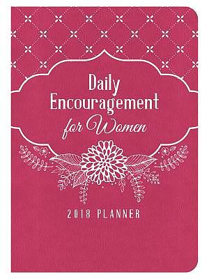 Daily Encouragement for Women 2018 Planner
