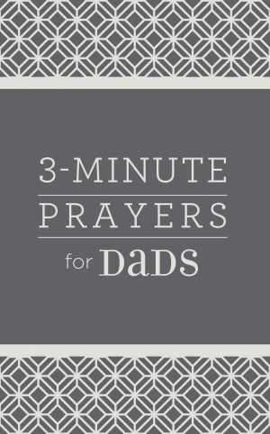 3-Minute Prayers for Dads