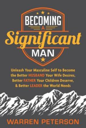 Becoming a Significant Man
