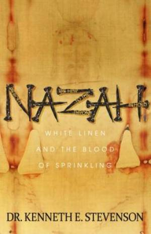 Nazah: White Linen and the Blood of Sprinkling