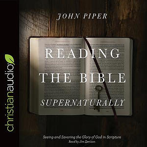 Reading The Bible Supernaturally: Audio Book