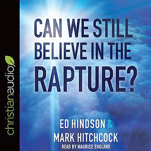 Can We Still Believe In The Rapture? Audio Book