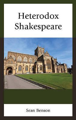 Heterodox Shakespeare