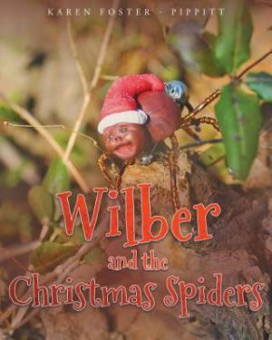 Wilber and the Christmas Spiders