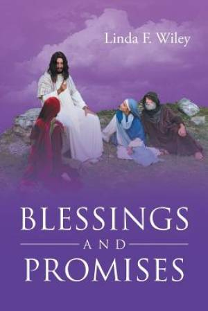 Blessings and Promises