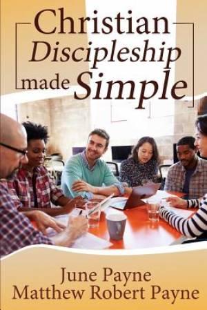 Christian Discipleship Made Simple