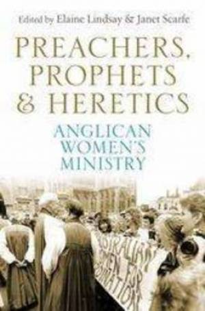 Preachers, Prophets and Heretics