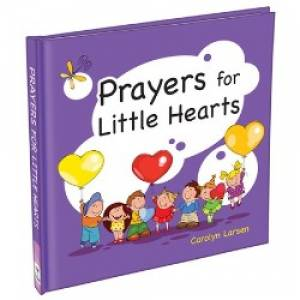 Prayers For Little Hearts