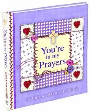 You're In My Prayers - Spiritliftergift Book