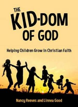 The Kid-Dom of God