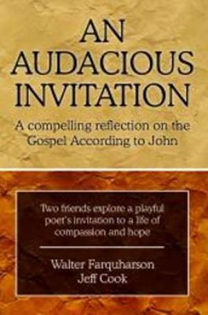 An Audacious Invitation