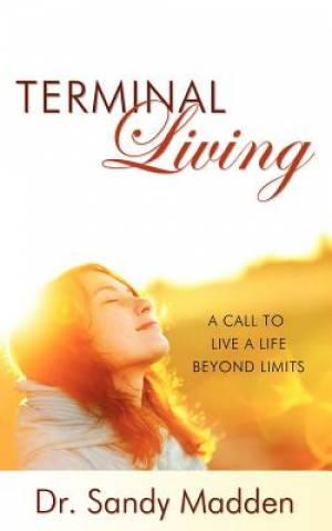 Terminal Living