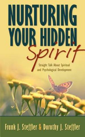Nurturing Your Hidden Spirit