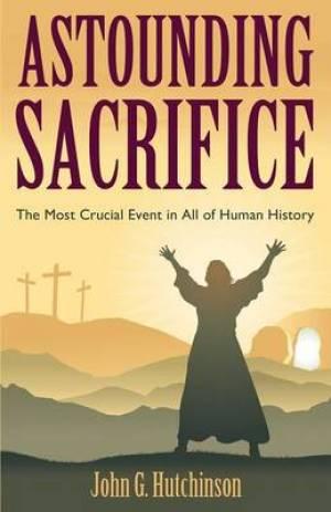 Astounding Sacrifice