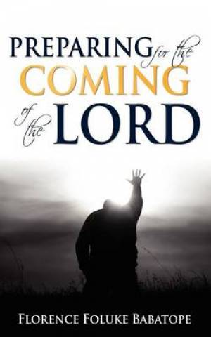 Preparing for the Coming of the Lord