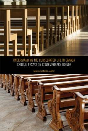 Understanding the Consecrated Life in Canada