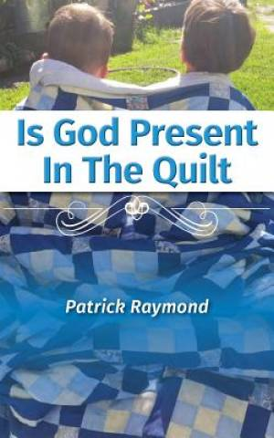 Is God Present in the Quilt?