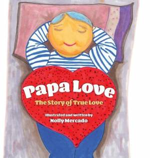 Papa Love: The Story of the True Love