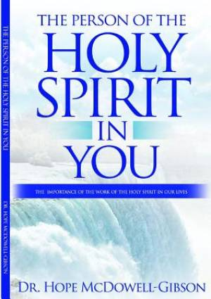 THE PERSON OF THE HOLY SPIRIT IN YOU