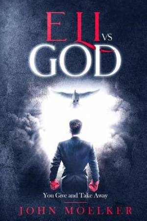 Eli vs God: You Give and Take Away