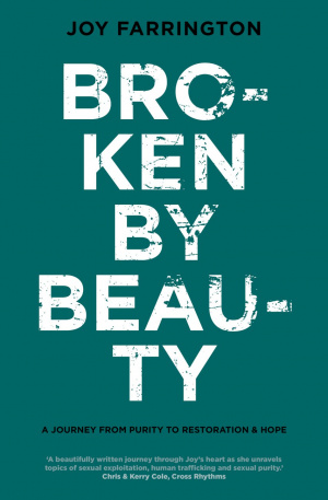 Broken By Beauty