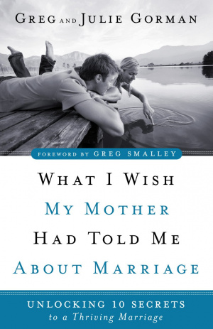 What I Wish My Mother Had Told Me About Marriage