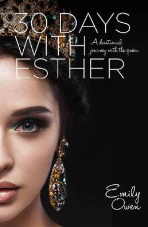 30 Days with Esther