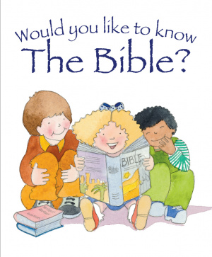 Would You Like to Know the Bible?