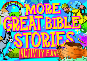 More Great Bible Stories